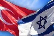 ترکیه و اسراییل در آستانه عادی سازی روابط