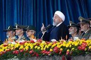 روحانی: ارتش 40 سال در کنار ولایت و مردم است/ همه مردم کنار سپاه بودند و خواهند بود