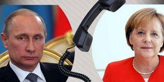 گفتوگوی تلفنی مرکل و پوتین بر سر ایران