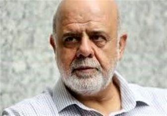 سفیر ایران: هیچ توافقی با آمریکا درباره تعیین نخستوزیر عراق صورت نگرفته است