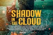 شروع ۴۰ میلیون دلاری «سایه در ابر» در گیشه هالیوود